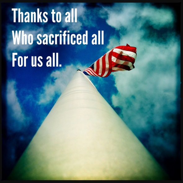 Thanks to all / who sacrificed all / for us all. // haikumages