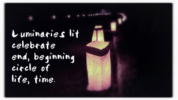 Luminaries lit / celebrate end, beginning / circle of life, time. // micropoetry - haiku - haikumages